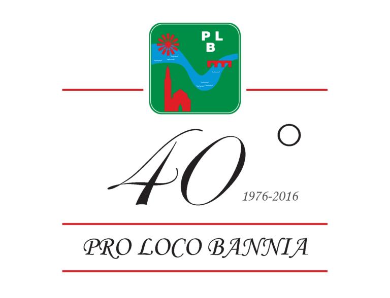 40° Anniversario della Proloco Bannia – 26 ottobre 2016